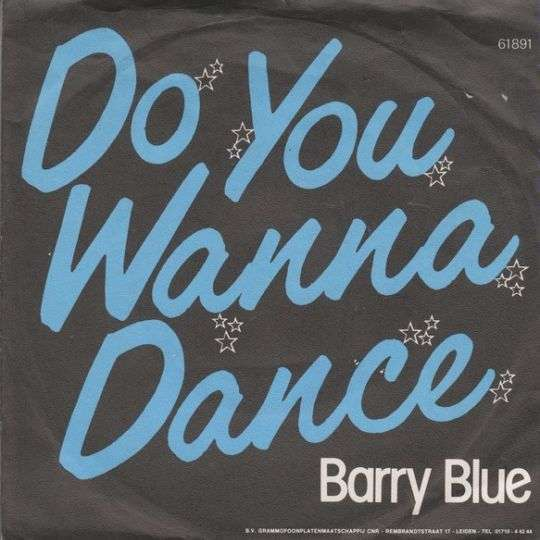 Coverafbeelding Do You Wanna Dance - Barry Blue