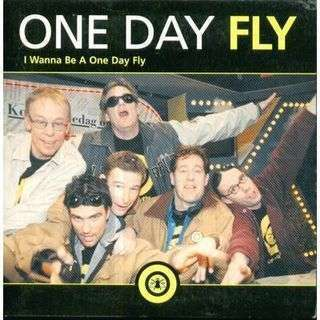 Coverafbeelding One Day Fly - I Wanna Be A One Day Fly
