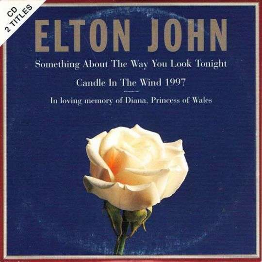 Coverafbeelding Something About The Way You Look Tonight/ Candle In The Wind 1997 - Elton John