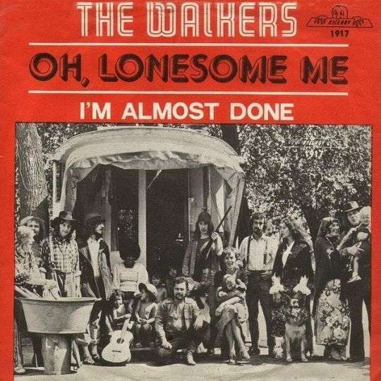 Coverafbeelding Oh, Lonesome Me - The Walkers
