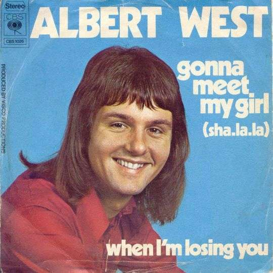 Coverafbeelding Gonna Meet My Girl (Sha-la-la) - Albert West