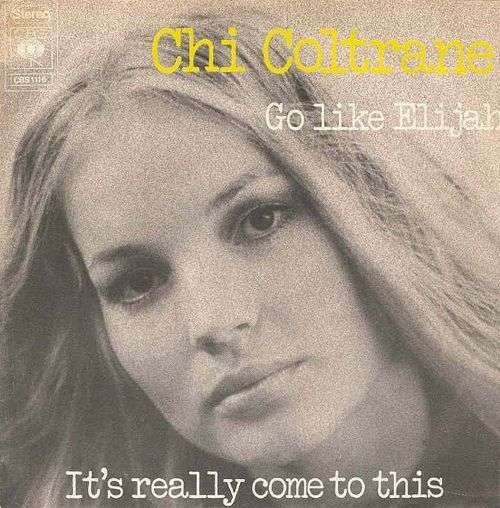 Coverafbeelding Chi Coltrane - Go Like Elijah