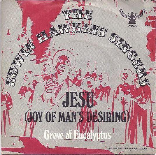 Coverafbeelding Jesu (Joy Of Man's Desiring) - The Edwin Hawkins Singers