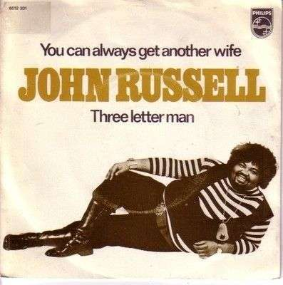 Coverafbeelding John Russell - You Can Always Get Another Wife