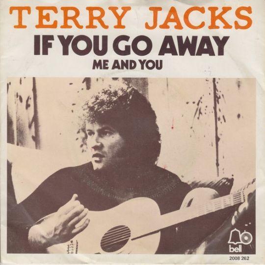 Coverafbeelding Terry Jacks - If You Go Away