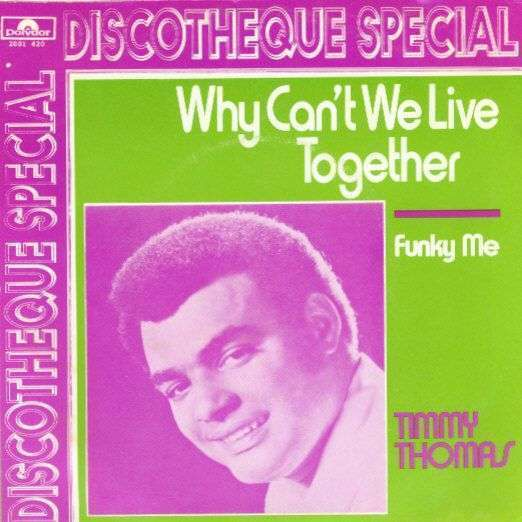Coverafbeelding Why Can't We Live Together - Timmy Thomas