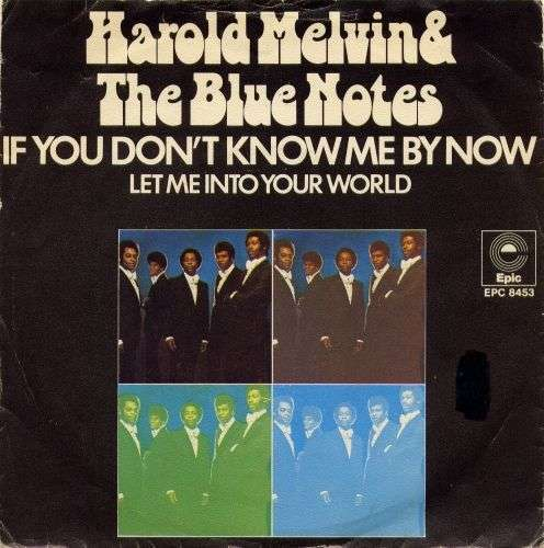 Coverafbeelding If You Don't Know Me By Now - Harold Melvin & The Blue Notes