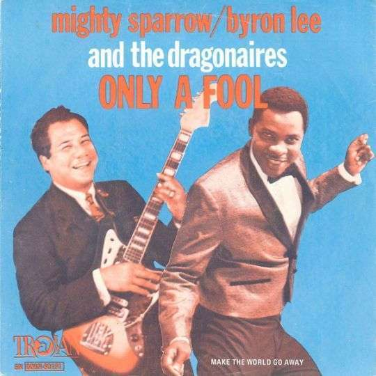 Coverafbeelding The Mighty Sparrow with Byron Lee and The Dragonaires / Mighty Sparrow/Byron Lee and