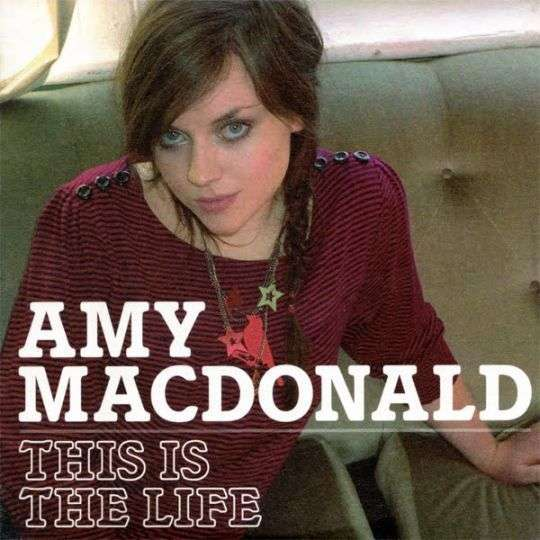 Coverafbeelding This Is The Life - Amy Macdonald