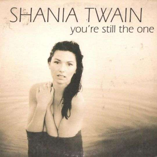 Coverafbeelding You're Still The One - Shania Twain