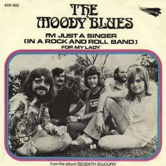 Coverafbeelding I'm Just A Singer (In A Rock And Roll Band) - The Moody Blues
