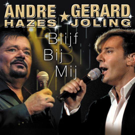 Coverafbeelding Blijf Bij Mij - André Hazes & Gerard Joling