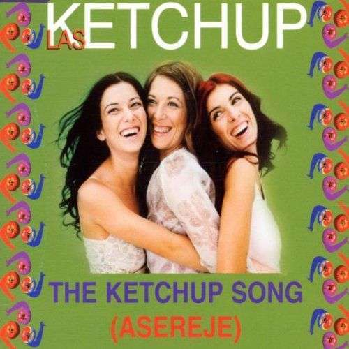 Coverafbeelding Las Ketchup - The Ketchup Song (Asereje)