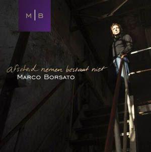 Coverafbeelding Afscheid Nemen Bestaat Niet - Marco Borsato