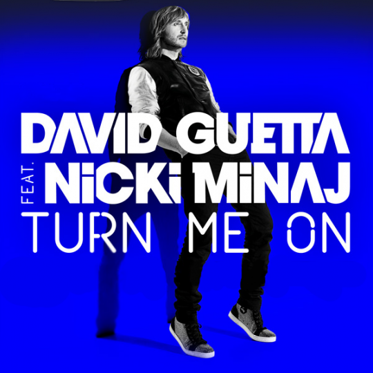 Coverafbeelding David Guetta feat. Nicki Minaj - Turn me on
