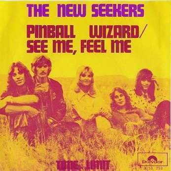 Coverafbeelding The New Seekers - Pinball Wizard/See Me, Feel Me