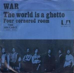 Coverafbeelding The World Is A Ghetto - War