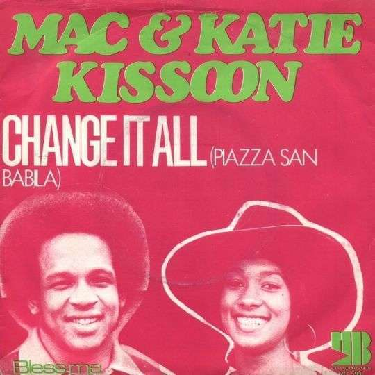 Coverafbeelding Change It All (Piazza San Babila) - Mac & Katie Kissoon