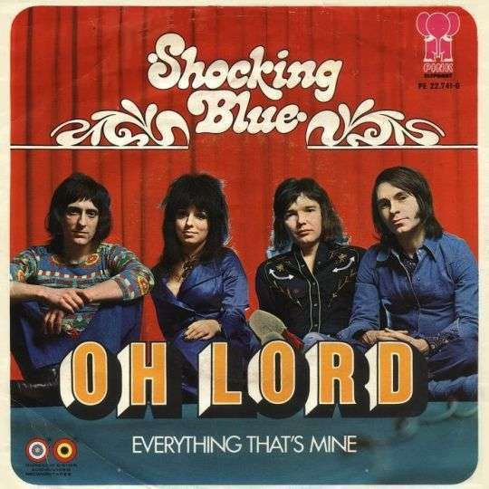 Coverafbeelding Oh Lord - Shocking Blue