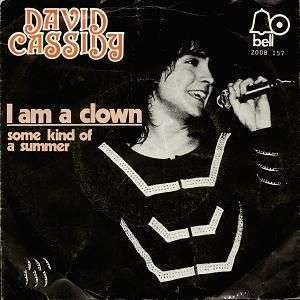 Coverafbeelding I Am A Clown - David Cassidy