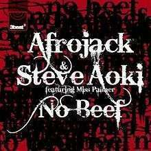 Coverafbeelding No Beef - Afrojack & Steve Aoki Ft. Miss Palmer