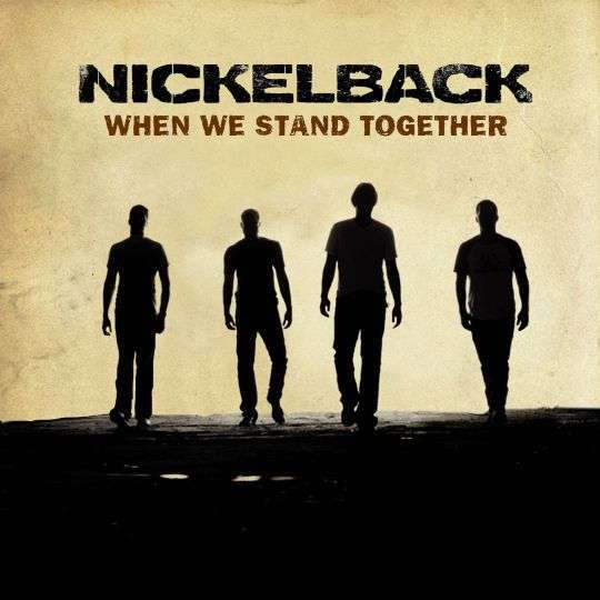 Coverafbeelding When We Stand Together - Nickelback