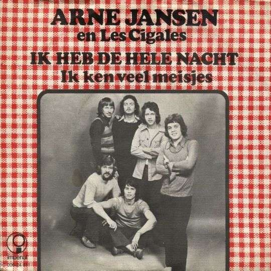 Coverafbeelding Ik Heb De Hele Nacht - Arne Jansen En Les Cigales