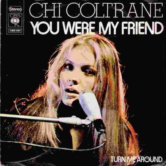 Coverafbeelding You Were My Friend - Chi Coltrane