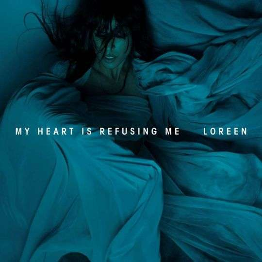 Coverafbeelding My Heart Is Refusing Me - Loreen