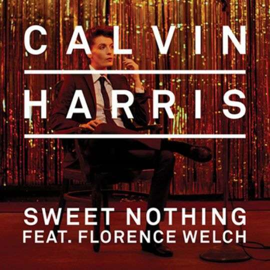 Coverafbeelding Sweet Nothing - Calvin Harris Feat. Florence Welch