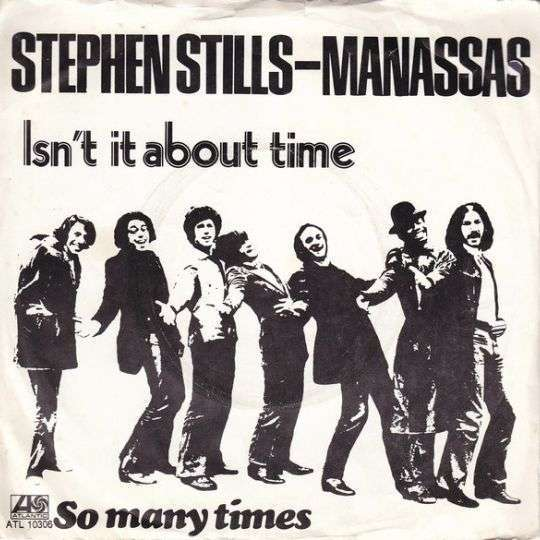 Coverafbeelding Stephen Stills - Manassas - Isn't It About Time