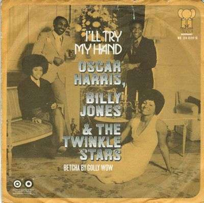 Coverafbeelding I'll Try My Hand - Oscar Harris, Billy Jones & The Twinkle Stars