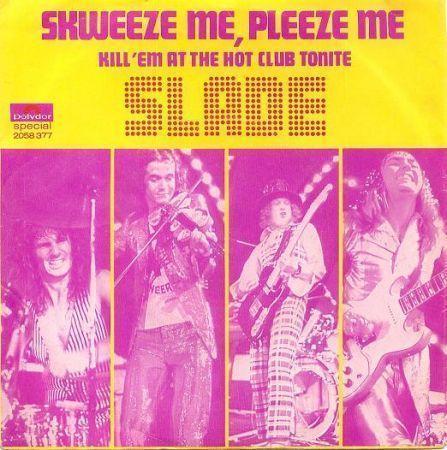 Coverafbeelding Skweeze Me, Pleeze Me - Slade