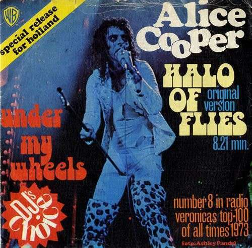 Coverafbeelding Halo Of Flies/ Under My Wheels - Alice Cooper