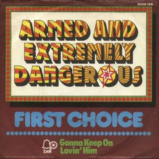 Coverafbeelding Armed And Extremely Dangerous - First Choice