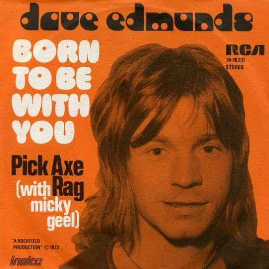 Coverafbeelding Born To Be With You - Dave Edmunds