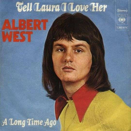 Coverafbeelding Tell Laura I Love Her - Albert West