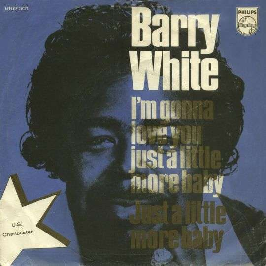 Coverafbeelding I'm Gonna Love You Just A Little Bit More Baby - Barry White