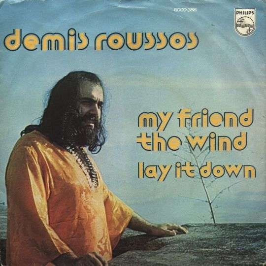 Coverafbeelding My Friend The Wind - Demis Roussos
