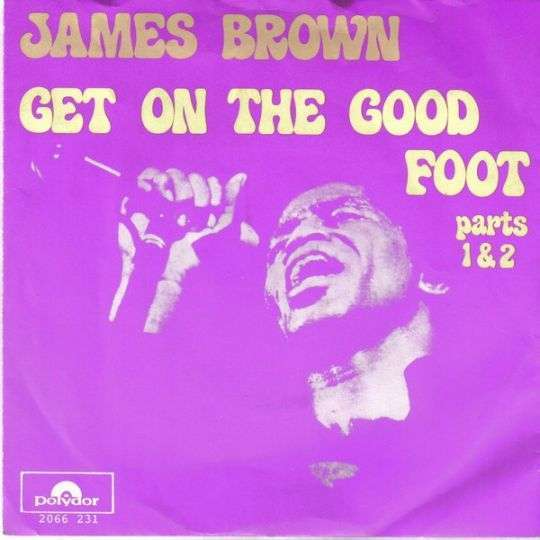 Coverafbeelding Get On The Good Foot - James Brown