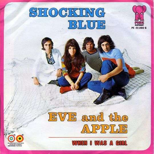 Coverafbeelding Eve And The Apple - Shocking Blue