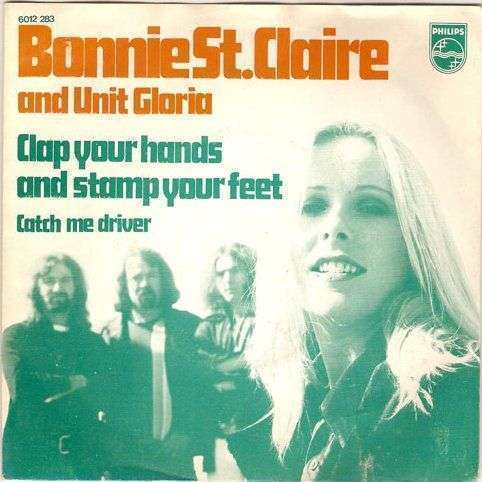 Coverafbeelding Bonnie St. Claire & Unit Gloria - Clap Your Hands And Stamp Your Feet