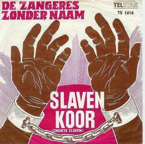 Coverafbeelding Slavenkoor (Zwarte Slaven) - De Zangeres Zonder Naam