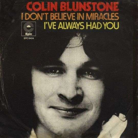 Coverafbeelding I Don't Believe In Miracles - Colin Blunstone