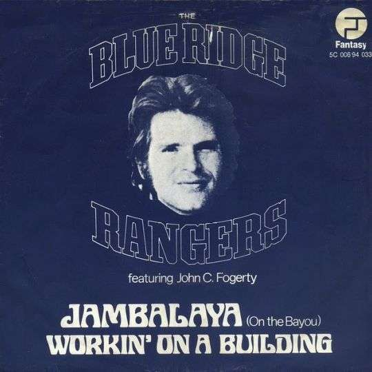 Coverafbeelding The Blue Ridge Rangers featuring John C. Fogerty - Jambalaya (On The Bayou)