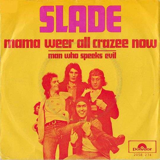 Coverafbeelding Mama Weer All Crazee Now - Slade