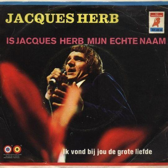 Coverafbeelding Is Jacques Herb Mijn Echte Naam - Jacques Herb