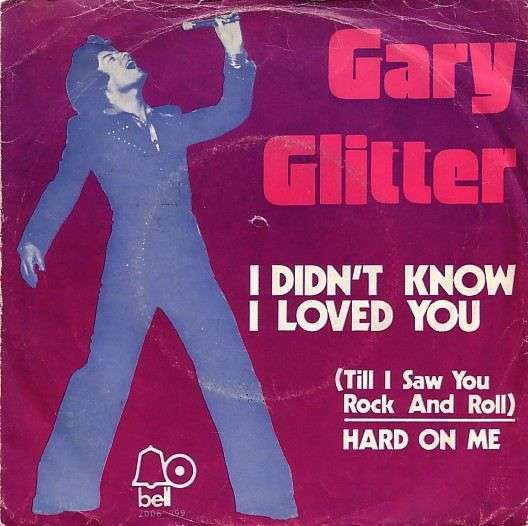 Coverafbeelding I Didn't Know I Loved You (Till I Saw You Rock And Roll) - Gary Glitter