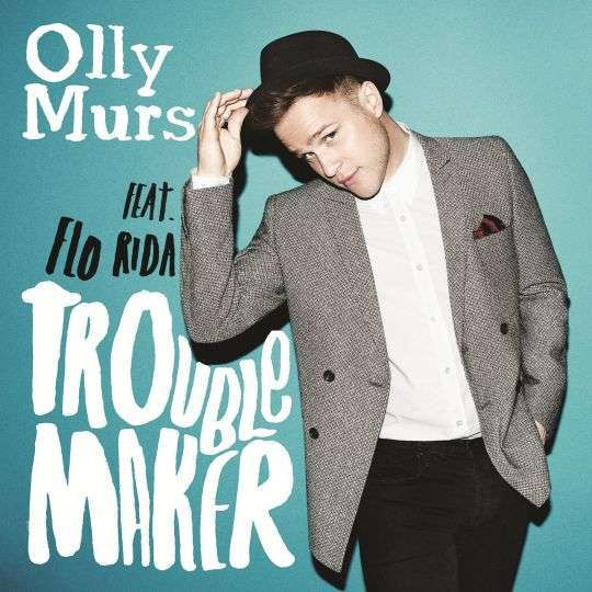 Coverafbeelding Troublemaker - Olly Murs Feat. Flo Rida