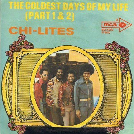 Coverafbeelding The Coldest Days Of My Life - The Chi-Lites